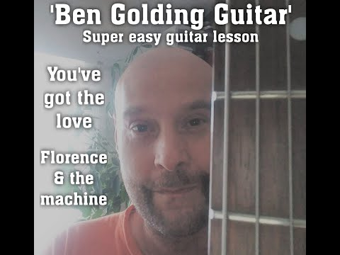 You've Got The Love - Florence & The Machine - Easy Guitar Lesson