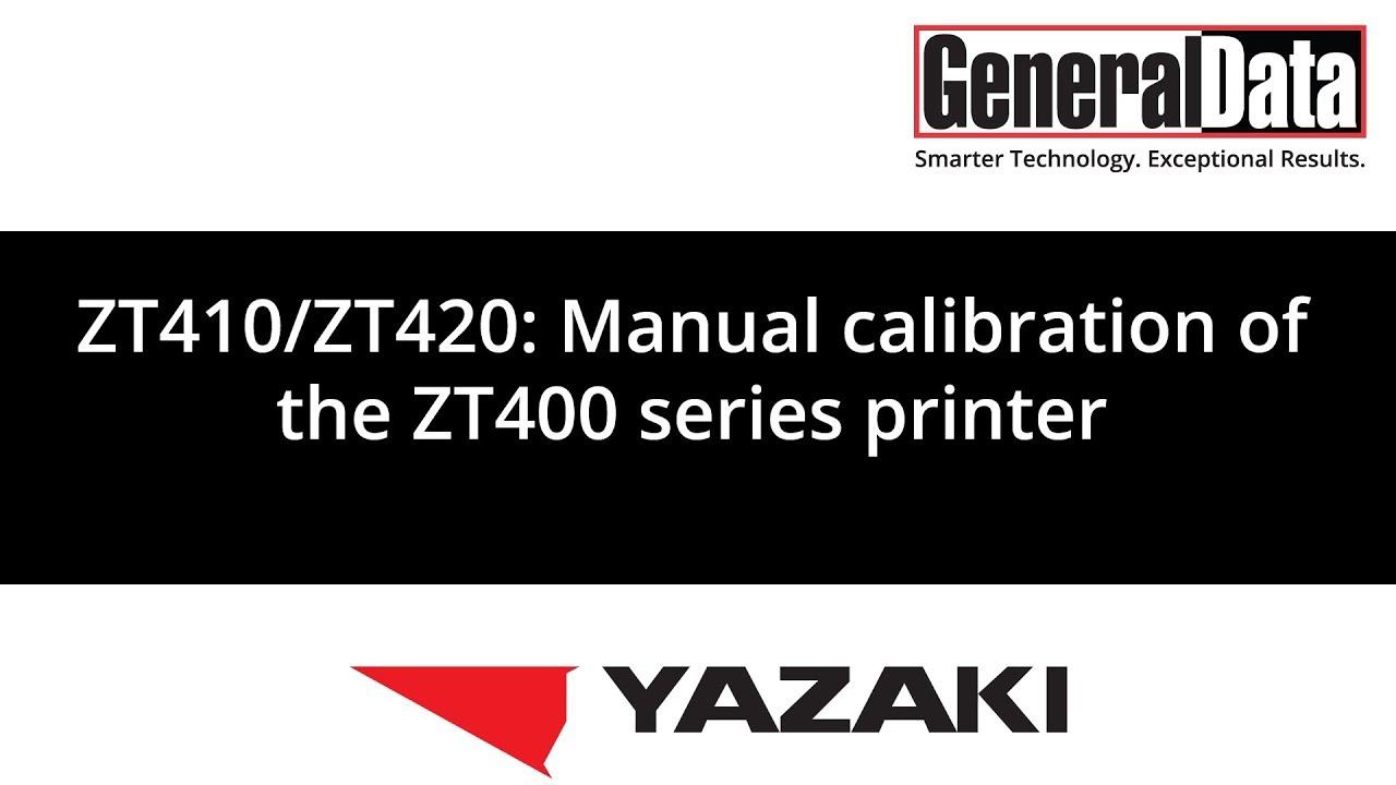 ZT410/ZT420: Manual calibration of the ZT400 series printer