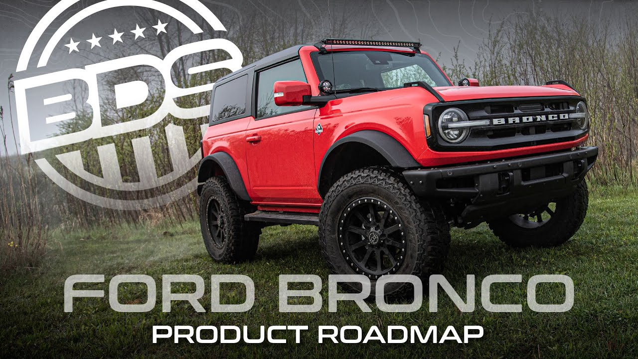 2021+ Ford Bronco Product Offerings