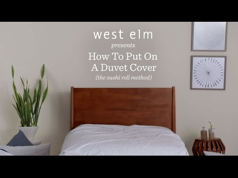 How To Put On A Duvet Cover The MIND BLOWING Way | west elm