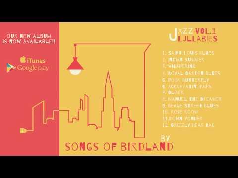 Songs of Birdland new Album- Jazz Lullabies Vol.1 - Baby Jazz