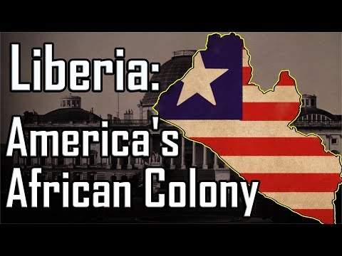 America's African Colony: Formation Of Liberia