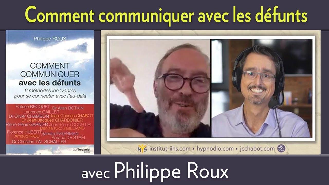 """Entrevue FACEBOOK LIVE avec Philippe ROUX sur son livre """"COMMENT COMMUNIQUER AVEC LES DÉFUNTS"""""""