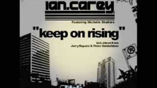 Ian Carey - keep on rising    *Original Song*
