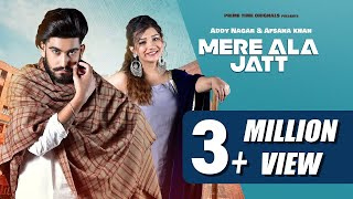 MERE AALA JATT (Full Song) Addy Nagar & Afsana Khan Ft. Khushi Punjaban | New Punjabi Song 2021