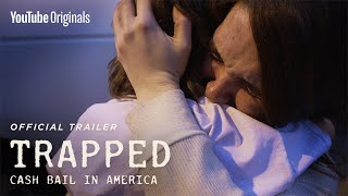 Trapped: Cash Bail In America | Official Trailer