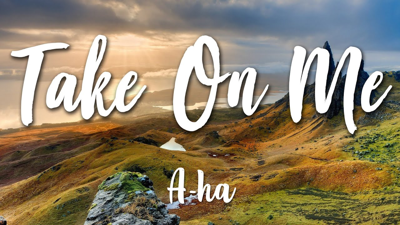 Download Take On Me - A-ha (Lyrics) [HD]