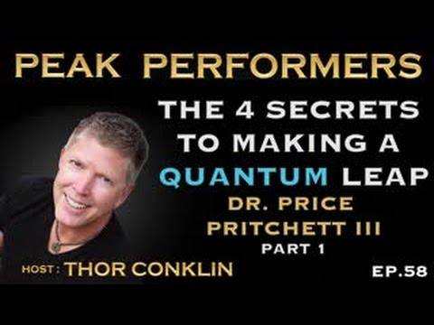 the-4-secrets-to-making-a-quantum-leap-|-dr.-price-pritchett-iii-|-part-1-|-episode-#58