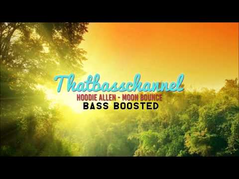Hoodie Allen - Moon Bounce Bass Boosted