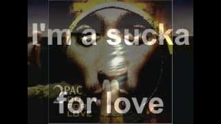 2pac - Do for love (Lyrics)