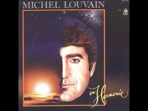 Michel Louvain: Un chanson pour toi