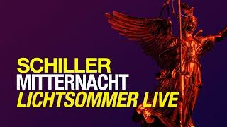 "SCHILLER: ""Mitternacht"" Live // Lichtsommer //From the album ""Summer in Berlin"""