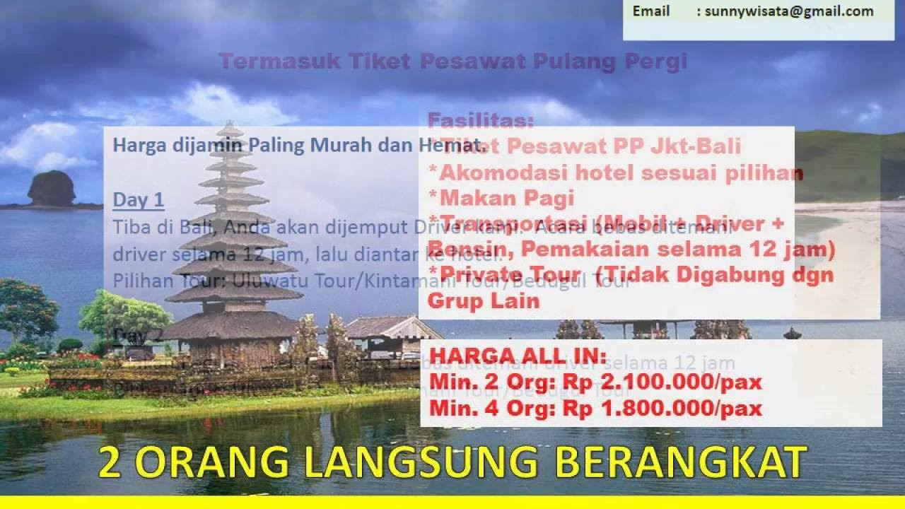 Paket Wisata Tour Bali 3 Hari 2 Malam Termasuk Tiket Pesawat Pp By Sunny Wisata 089630190888 Youtube