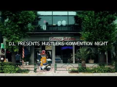 D.L Presents - HUSTLERS CONVENTION NIGHT 2016 - CM