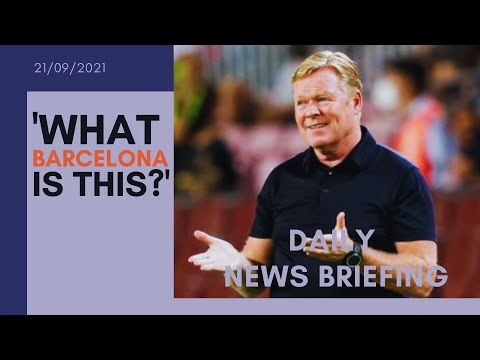 Barcelona are exploring options to replace Ronald Koeman - UK NEWS BRIEFING