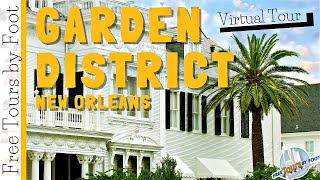 Virtual Tour of New Orleans' Garden District