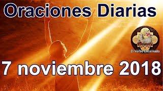 Oraciones diarias con amor Miércoles 7 Noviembre 2018 Palabra de vida Evangelio de hoy