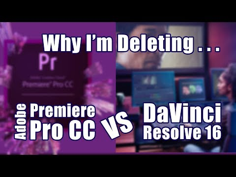 Which To Delete DaVinci Resolve 16 vs Premiere Pro CC 2019
