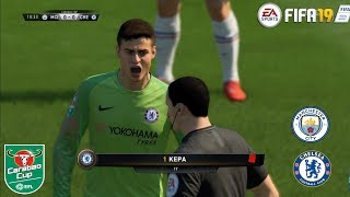 FIFA 19  Manchester City vs Chelsea ! CARABAO CUP FINAL! 24/2/2019! Gameplay 1080p60FPS