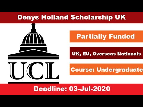 Denys Holland Scholarship in London 2020 Benefits Eligibility Criteria Last Date How to Apply