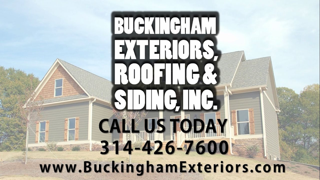 Good Buckingham Exteriors, Roofing U0026 Siding, Inc. | St. Louis MO Roofing  Contractors