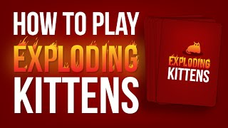 How to play Exploding Kittens