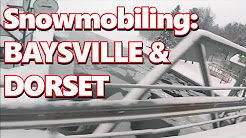 Muskoka Snowmobiling - Port Sydney to Baysville to Dorset Ontario - Ski-Doo