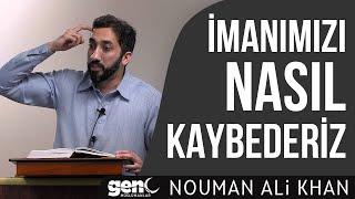 İmanımızı Nasıl Kaybederiz Nouman Ali Khan [Hutbe]
