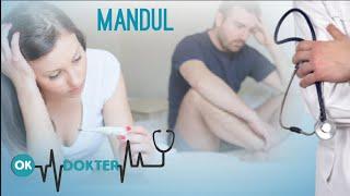 MANDUL !! - OK DOKTER (NEW PROGRAM)