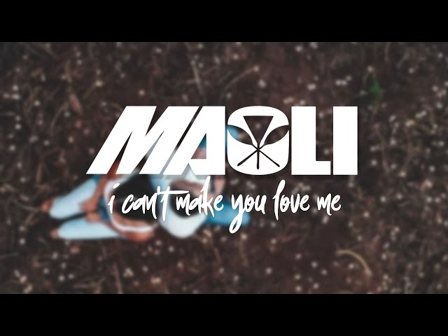 Maoli - I Can't Make You Love Me (Official Cover Video)