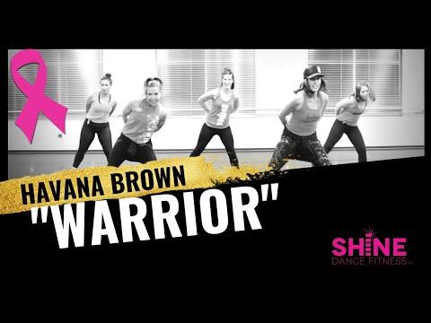 """Warrior"" By Havana Brown. SHiNE DANCE FITNESS"