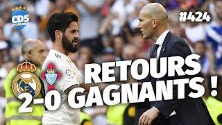 Real Madrid vs Celta Vigo (2-0) LIGA - Débrief / Replay #424 - #CD5