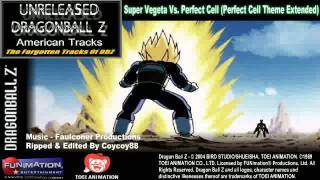 Super Vegeta Vs. Perfect Cell (Perfect Cell Theme Extended)
