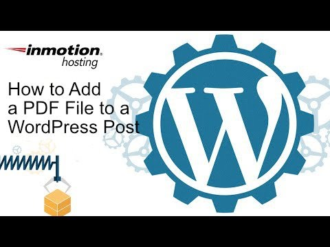 How To Add A PDF File To A WordPress Post