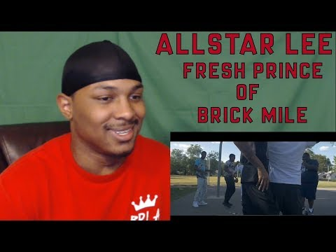 FRESH PRINCE OF BEL AIR REMIX!!!! Allstar Lee - Fresh Prince Of Brick Mile (Video) REACTION!!!