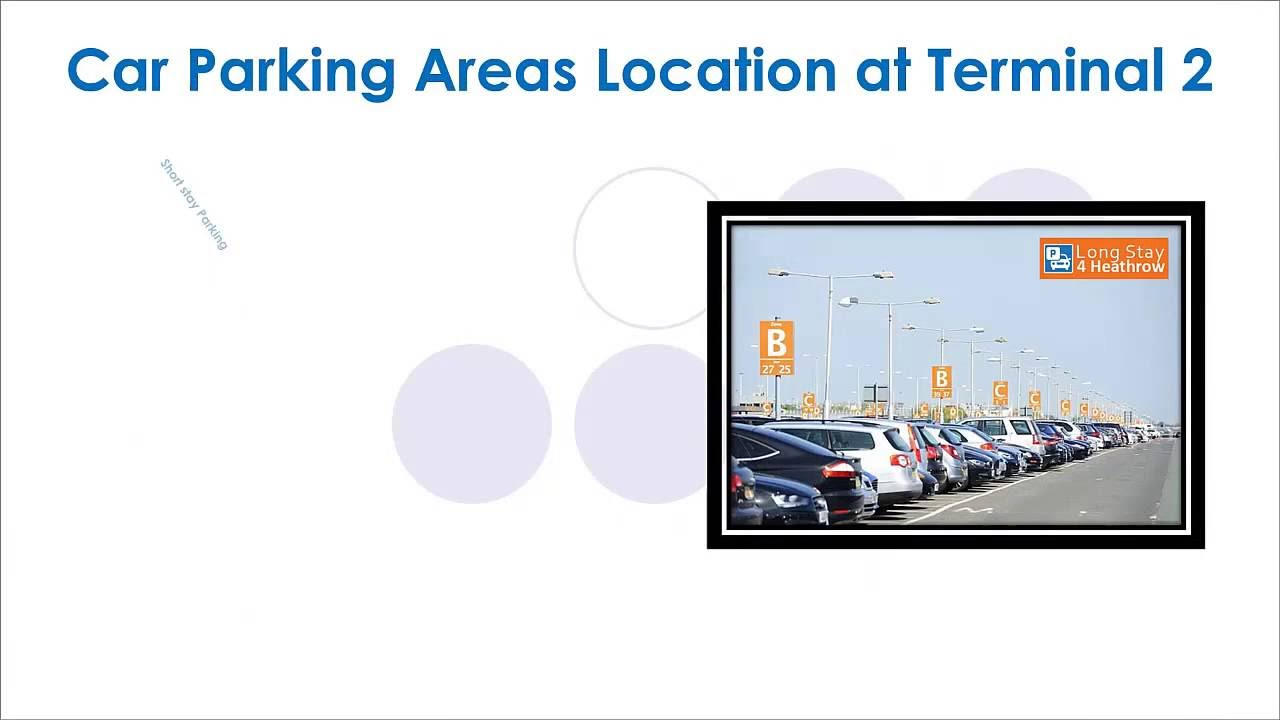 Parking Options At Heathrow Terminal 2 Youtube