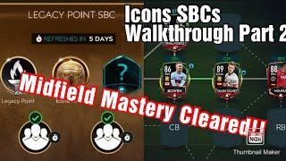 Icons SBCs Walkthrough Part 2 | Legacy Point SBC | FIFA MOBILE 20
