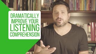 7 Simple Steps to Dramatically Improve Your Listening Comprehension in a New Language