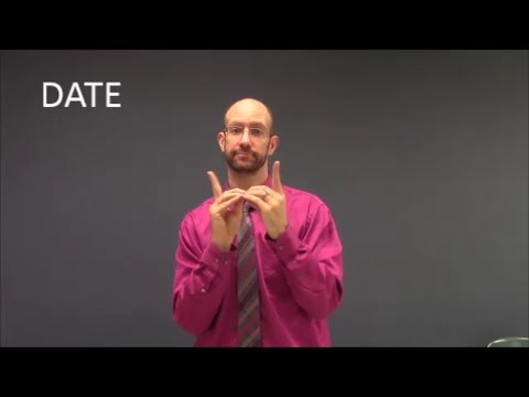 how to say dating in asl This version of the sign is good if you mean date as in the concept of two people  getting together to develop their relationship as in, do you.