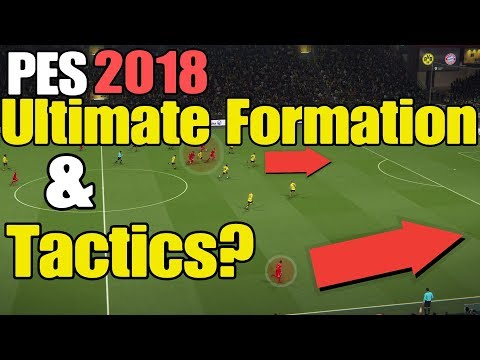 PES 2018 | Ultimate Formation & Tactics | Discovered the Holy Grail of Tactics?