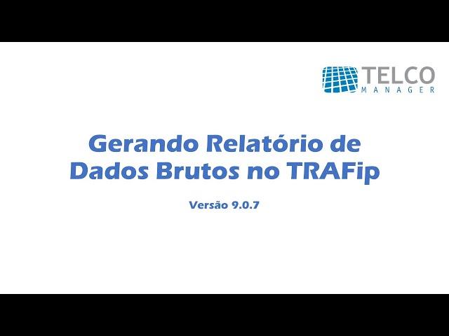 [TUTORIAL] Gerando Relatório de Dados de Brutos no TRAFip