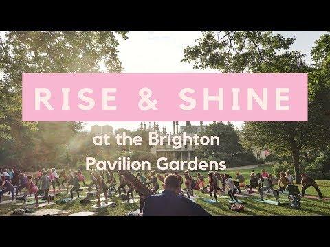 Rise & Shine at the Brighton Pavilion Gardens