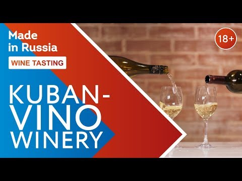 Made in Russia. KUBAN-VINO. Wine Tasting