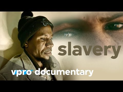 Why slavery still exists | VPRO Documentary
