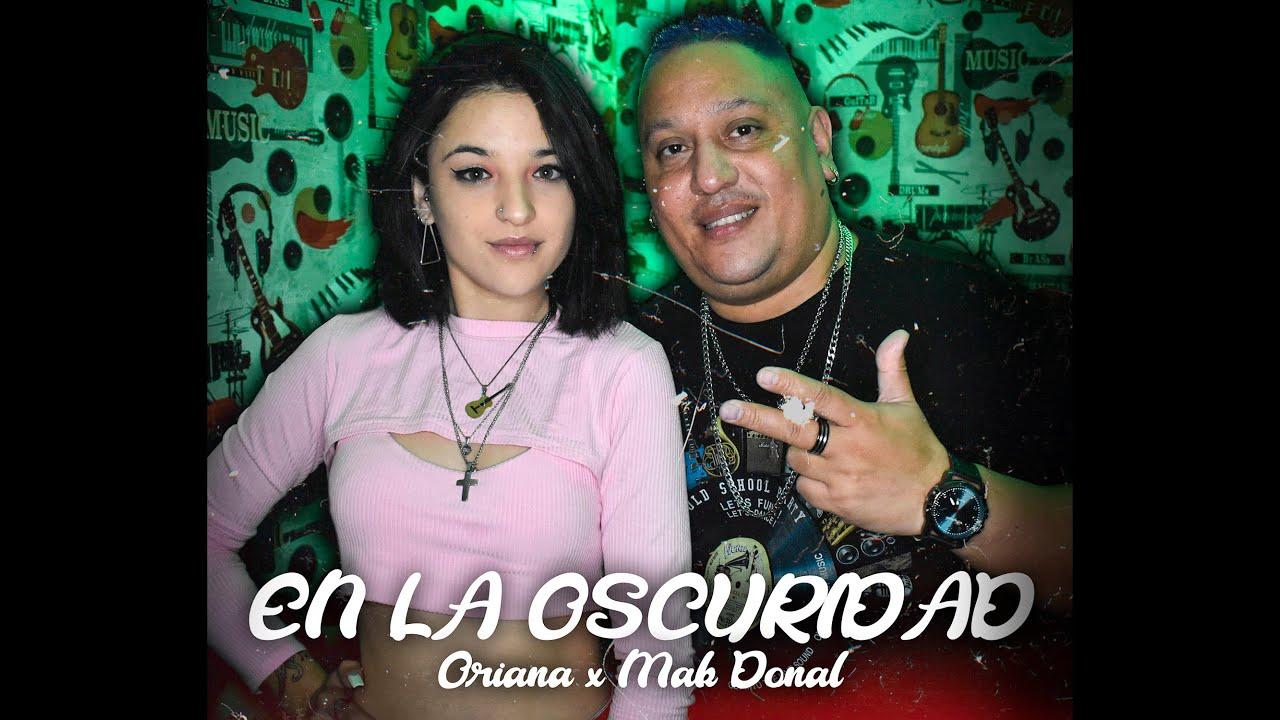 Mak Donal ft. Oriana Pizzotti - En La Oscuridad