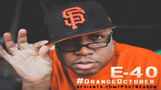 E-40 - We Out Here Tryin To Win Something (SF Giants Function Remix) [Thizzler.com]