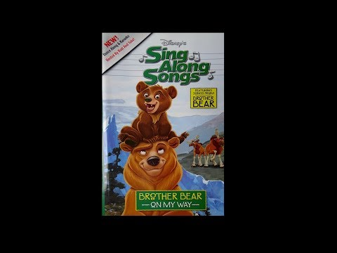 Digitized Opening To Disney's  SingAlong Songs Brother Bear: On My Way (USA VHS)