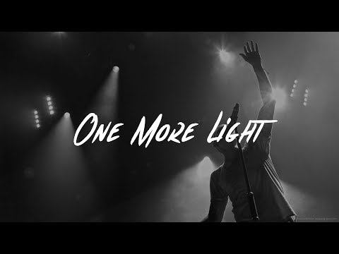 Linkin Park - One More Light (RIP Chester Bennington)