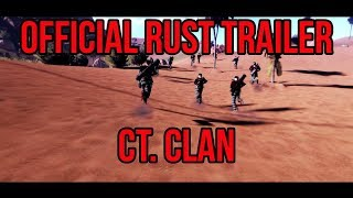 Rust Official Trailer - cT. Clan
