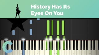 Hamilton - History Has Its Eyes On You Piano Tutorial